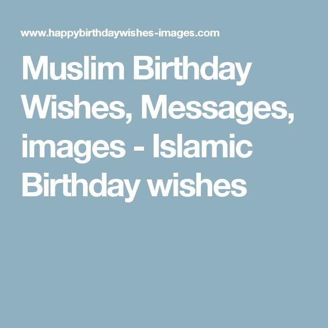 8 best Bday muslim images – Islamic Birthday Greetings
