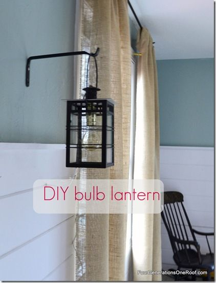 DIY bulb lantern tutorial featured on Four Generations One Roof