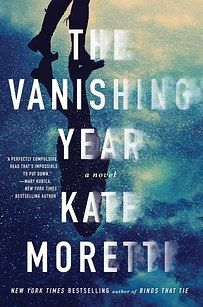 The Vanishing Year by Kate Moretti | 25 Fall Books Goodreads Users Are Most Excited About