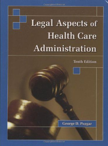 Legal Aspects of Health Care Administration by George D. Pozgar. $101.47. Save 19% Off!. http://www.letrasdecanciones365.com/detailp/dpdxy/0d7x6y3y7m3t9n2f7b8m.html. Author: George D. Pozgar. Publisher: Jones & Bartlett Learning; 10 edition (December 20, 2006). Edition: 10. Publication Date: December 20, 2006. 528 pages. The most trusted resource in healthcare law is this classic text from George Pozgar, now completely revised. The 10th edition will ...