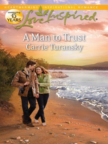 A Man To Trust Book 2 In The Bayside Treasure Series Seeking His Love Snowflake Sweethearts