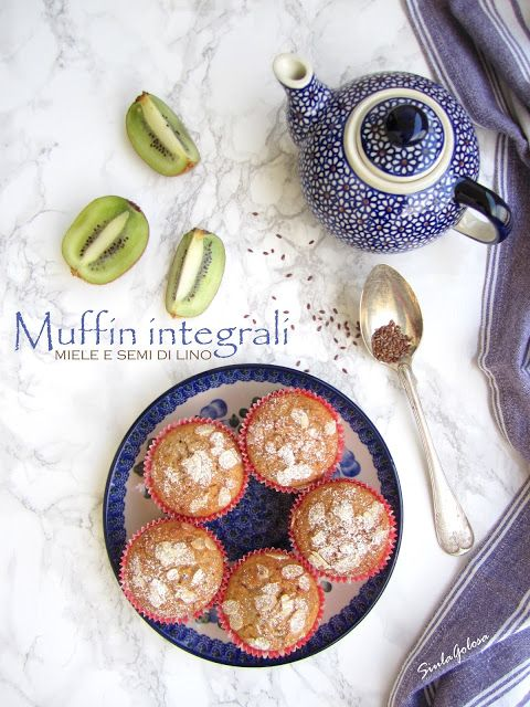 Siula Golosa: Muffin integrali al miele e semi di lino