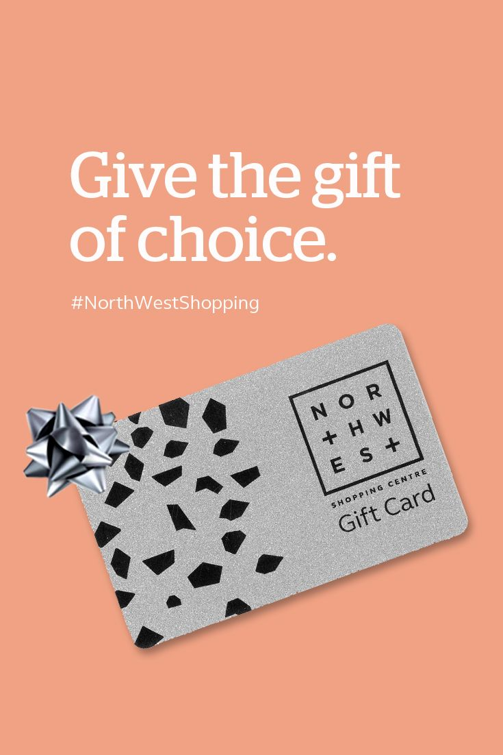 Gift Card. If you are shopping for someone who is notoriously hard to buy for, or simply wish to let the kids select something themselves, we have gift cards available from the NorthWest Customer Service Kiosk.