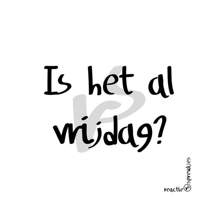 Is het al vrijdag? #humor #weekend