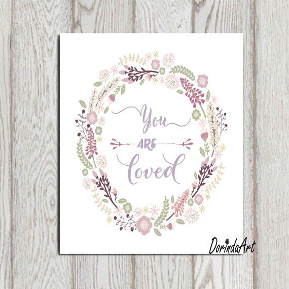 Lilac nursery print You are loved printable Purple Flower wreath quote Little girls quote Girls wall art Purple decor 11x14 8x10 DOWNLOAD
