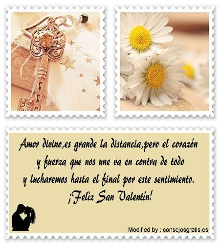 bonitas frases de amor para San Valentin,bonitas palabras de amor para San Valentin:  http://www.consejosgratis.net/mensajes-de-san-valentin-para-mi-amor-que-esta-lejos/