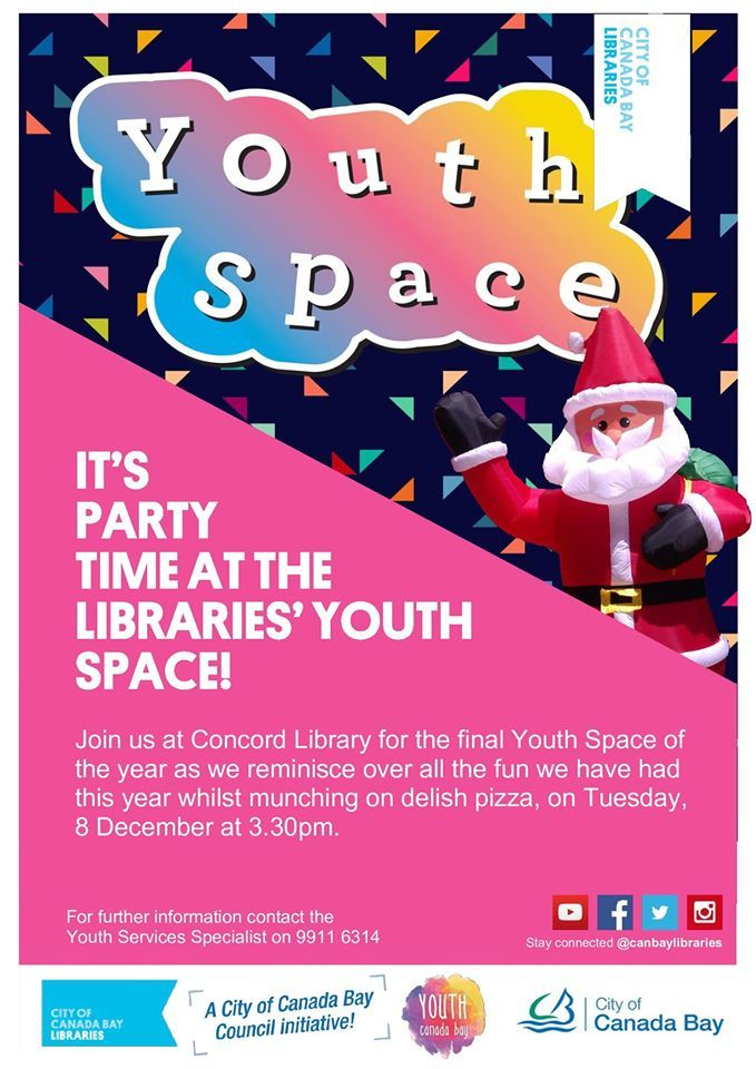 Join us at Concord Library for the final Youth Space of  the year as we reminisce over all the fun we have had  this year whilst munching on delish pizza, on Tuesday,  8 December at 3.30pm.