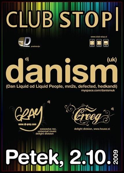 Delight Division Party with Danism (Dan Liquid), DJ Gray, Erwin Creeg / 2.10.2009