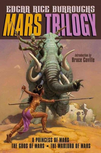 Mars Trilogy: A Princess of Mars / The Gods of Mars / The Warlord of Mars