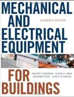 Mechanical and electrical equipment for buildings free download by Walter T. Grondzik Alison G. Kwok Benjamin Stein John S. Reynolds ISBN: 9780470195659 with BooksBob. Fast and free eBooks download.  The post Mechanical and electrical equipment for buildings Free Download appeared first on Booksbob.com.