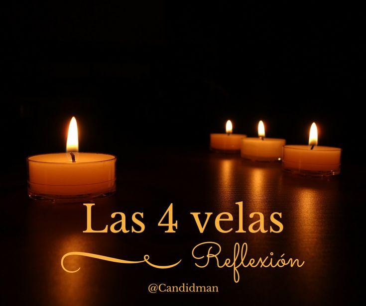 """""""Las 4 #Velas"""". @candidman #Reflexion #CuatroVelas se estaban consumiendo lentamente, el ambiente estaba tan silencioso que se podía oír el diálogo entre ellas..."""