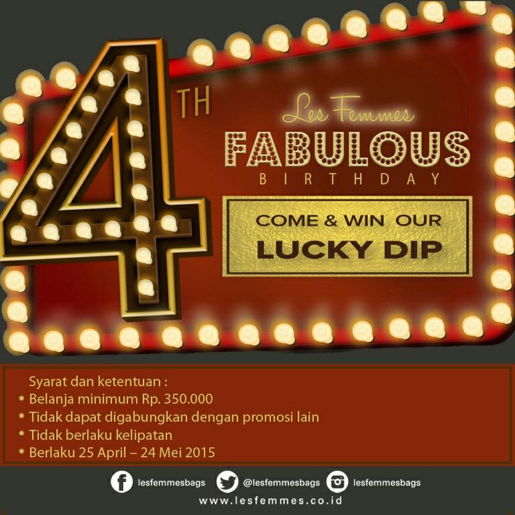 Les Femmes Fabulous Birthday Cebration! Lets come to outlet and win our lucky dip, promo period 25 April-24 May 2015.