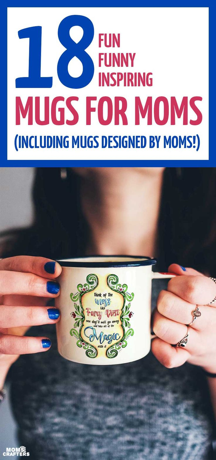 Perfect Gift For Mom Part - 42: These Mugs Make The Perfect Gift For Any Mom!