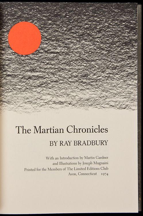 The Martian Chronicles by Ray Bradbury. Avon CT, Limited Editions Club, 1974. Illustrated by Joseph Mugnaini.
