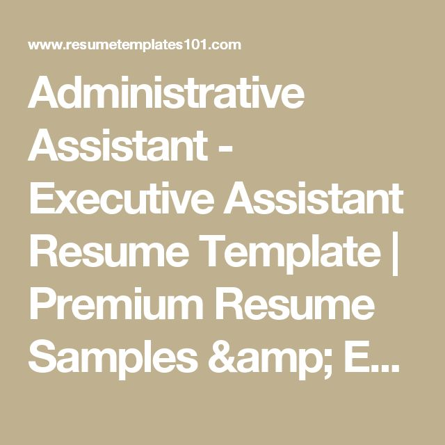 Administrative Assistant - Executive Assistant Resume Template | Premium Resume Samples & Example