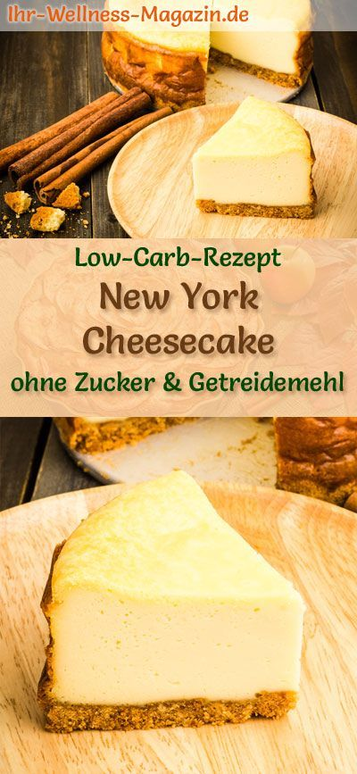 Low Carb Cheesecake New York Style – Frischkäsekuchen-Rezept ohne Zucker