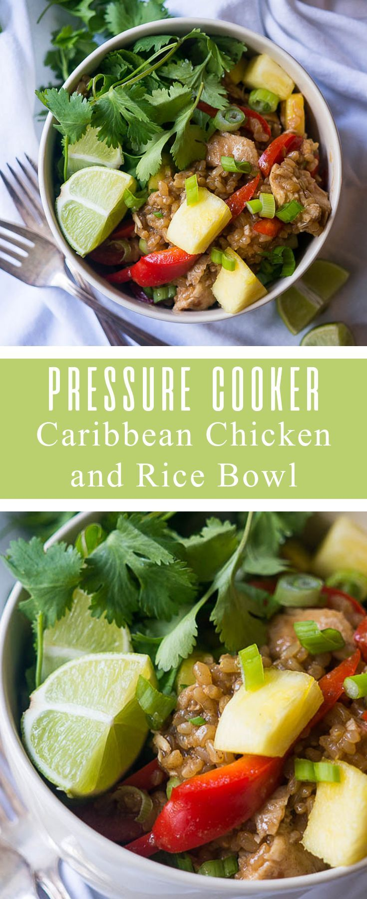 Pressure Cooker Caribbean Chicken and Rice Bowl with pineapple, red pepper, and cilantro is sweet and spicy with a taste of island life!