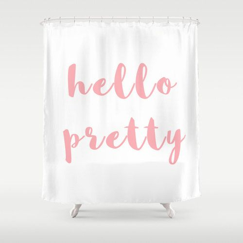 Hey, I found this really awesome Etsy listing at https://www.etsy.com/listing/204767043/shower-curtain-hello-pretty-teen-shower