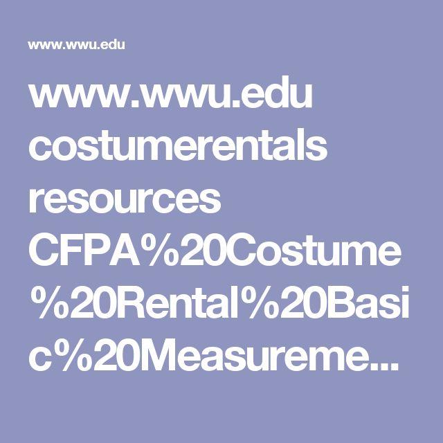 www.wwu.edu costumerentals resources CFPA%20Costume%20Rental%20Basic%20Measurement%20Sheet.pdf