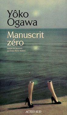 Manuscrit Zero - Yoko Ogawa