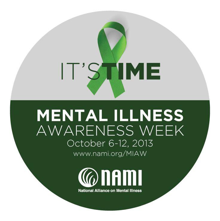 October 6-12, 2013 NAMI Mental Illness Awareness Week