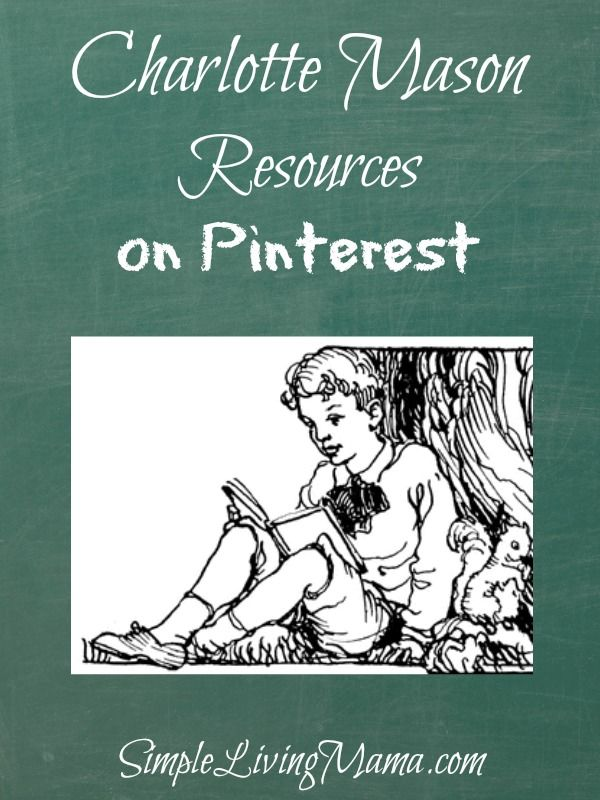 Charlotte Mason Resources on Pinterest - Simple Living Mama