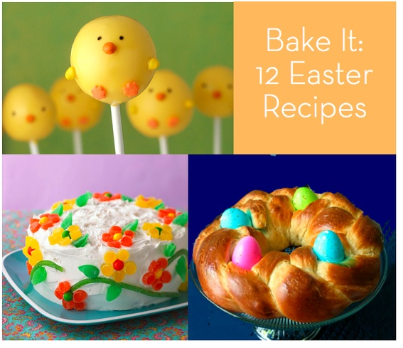 Round Up: 12 Easter Treats to Bake