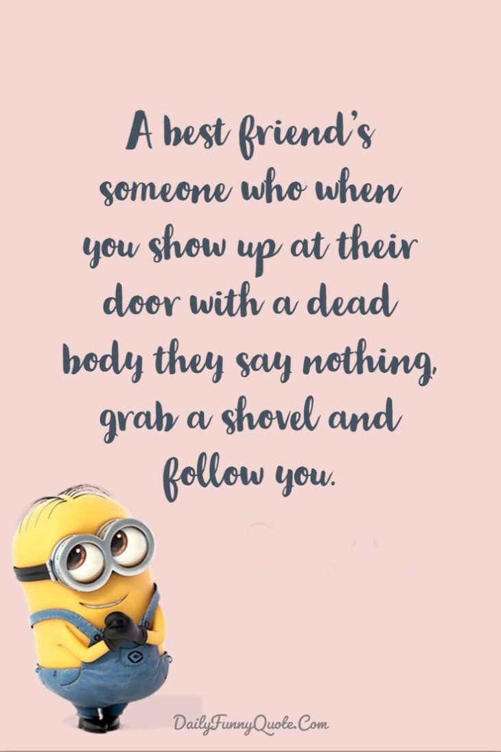 40 Funny Quotes Minions And Short Funny Words Best Friends