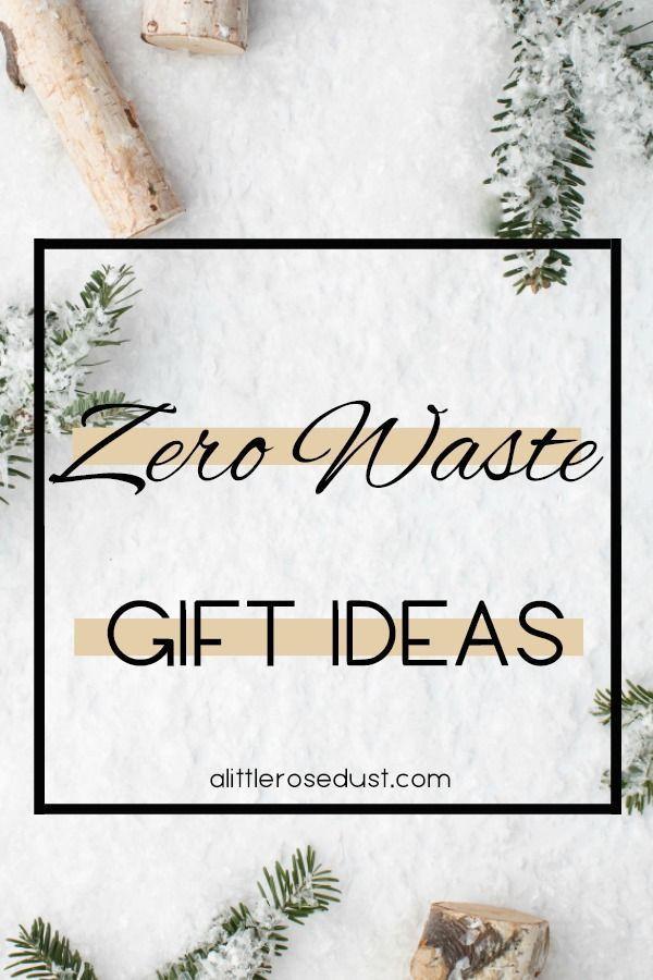 Zero Waste Gift Ideas A Little Rose Dust Zero Waste Christmas Zero Waste Gifts Waste Gift