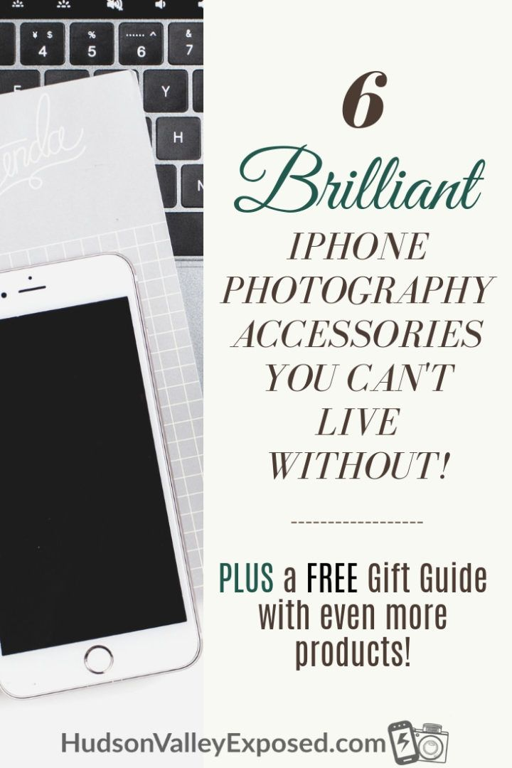buy popular 28717 a2cd0 The Best 7 iPhone Photography Accessories you Can't live without ...
