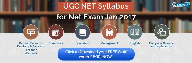 UGC NET Syllabus for Net Exam January 2017 | Updated
