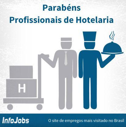 #diadoprofissional #infojobs #hotelaria #emprego #vaga #oportunidade #trabalho