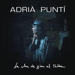 Adrià Puntí publica su nuevo disco La Clau de Girar el Taller