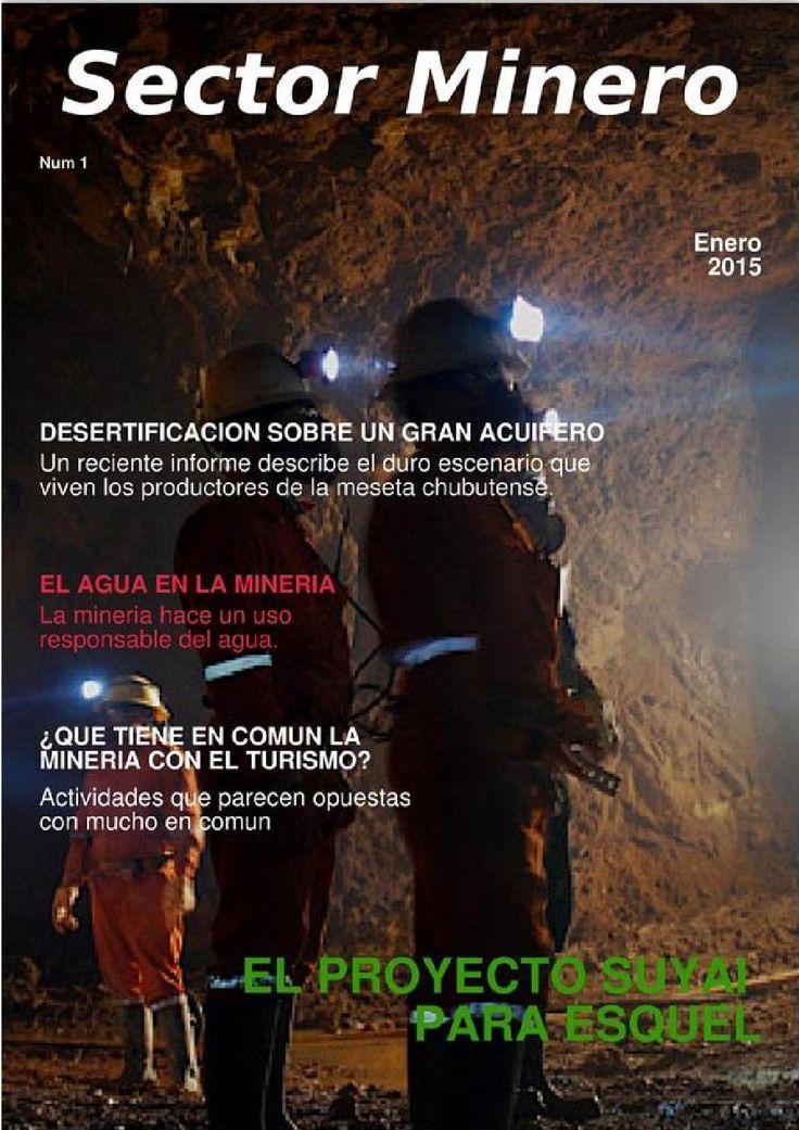 Sector minero  Sector Minero una revista digital para difundir la actividad minera