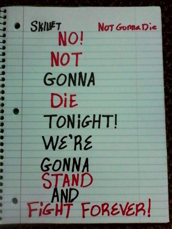 Not Gonna Die - Skillet