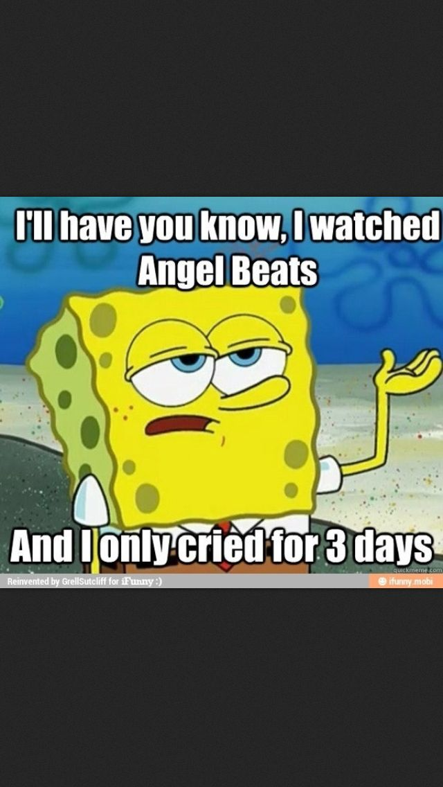 I'm calling witchcraft watched Angel beats last month and still crying