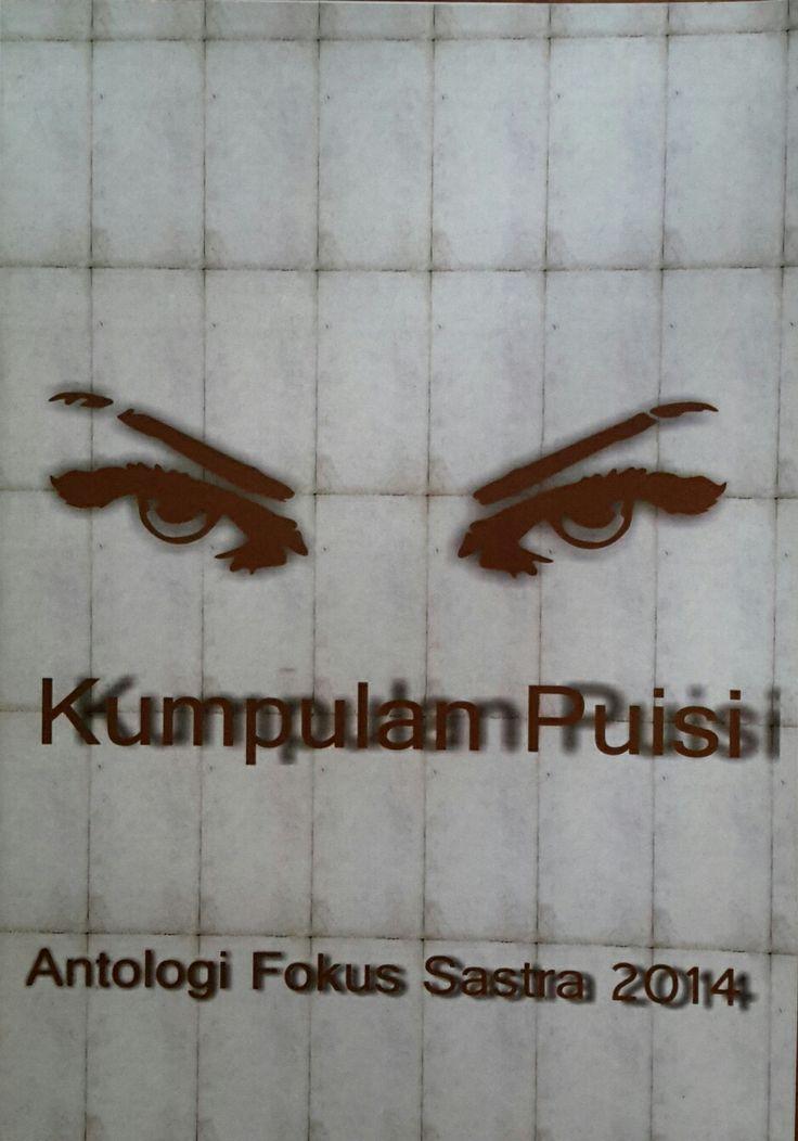 Frgamen Perjamuan KUMPULAN Puisi Fokus Sastra 2014 Penerbit: ASAS UPI