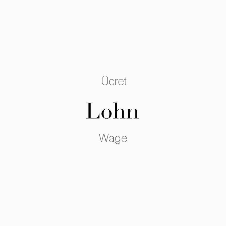 """61 Beğenme, 1 Yorum - Instagram'da Täglich ein Wort (@taglicheinwort): """"#Ücret • der #Lohn • #Wage Yapılan işin karşılığının ödenmesi. • Bezahlung für geleistete Arbeit. •…"""""""