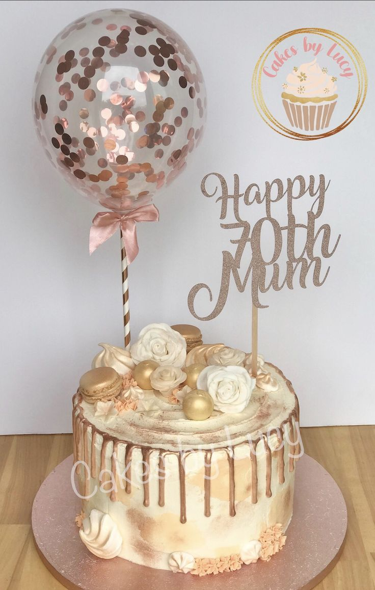 Rose gold drip cake 70th birthday in 2020 Drip cakes