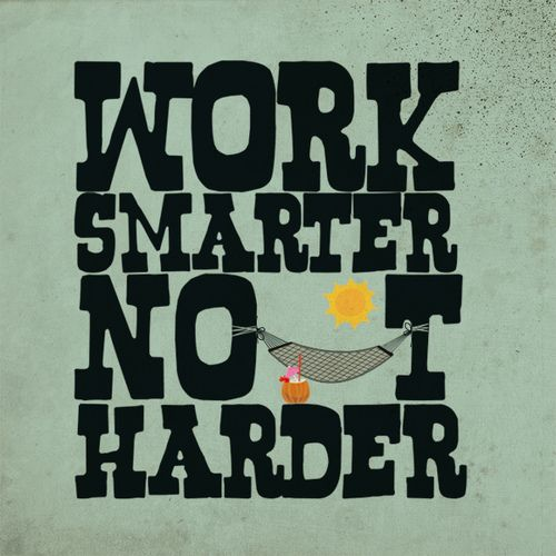 Work Smarter Not Harder Quote: Best 25+ Family Motto Ideas On Pinterest
