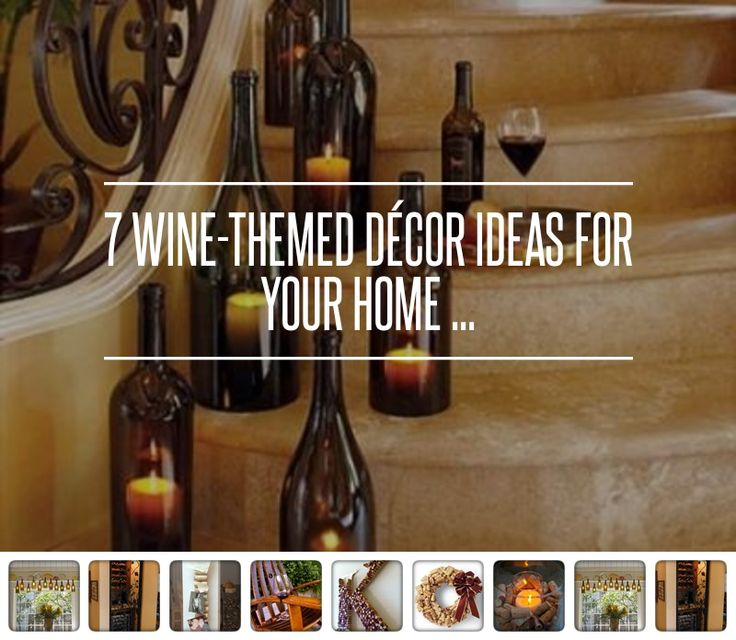 7 Wine Themed D cor Ideas for Your Home. 74 best Wine themed dining room ideas images on Pinterest   Dining