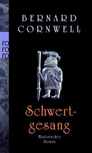 Schwertgesang. Historischer Roman: Amazon.de: Bernard Cornwell, Karolina Fell: Bücher