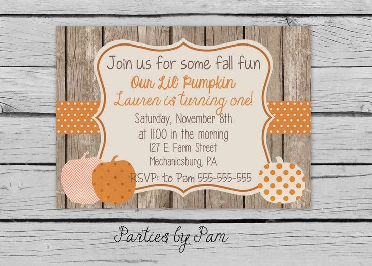 Pumpkin Birthday Invitation, Rustic Wood Invitation, Pumpkin Invitation, Fall Birthday Invite, Rustic Wood, by PartiesbyPam on Etsy https://www.etsy.com/listing/205992631/pumpkin-birthday-invitation-rustic-wood