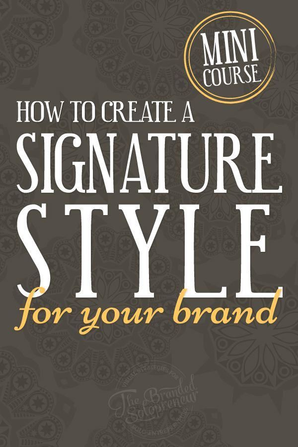Learn how to create a signature style for your brand, plus grab a 100+ page branding ebook to get you off and running right away!