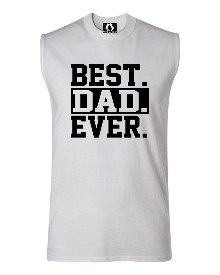 Adult Best Dad Ever #1 Dad World's Greatest Dad Fathers Day Sleeveless Tank Top T-Shirt