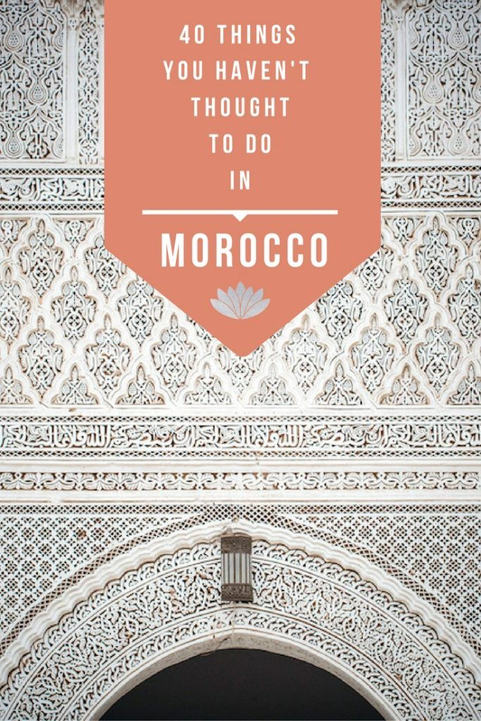 There's a lot to do in Morocco but chances are you've only heard of the same things over and over again. Today, that's going to change because I'm sharing 40 things you haven't thought of doing!