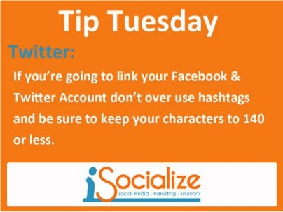 Are you linking Twitter and Facebook? Don't overuse Hashtags.    Visit www.facebook.com/isocialize for more social media tips each Tuesday.