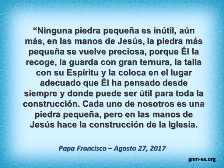 """""""Cada piedra pequeña tiene su lugar en la Iglesia.""""  Leer más en: http://www.news.va/es/news/angelus-del-papa-pedro-centro-visible-de-la-iglesi"""