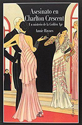 Asesinato en Charlton Crescent: Amazon.es: Annie Haynes: Libros