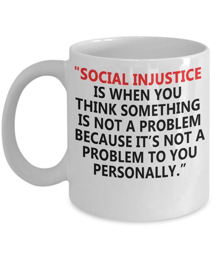 Social Injustice Not A Problem Mug